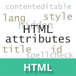 Виды HTML атрибутов: атрибуты событий или HTML события, универсальные HTML атрибуты.